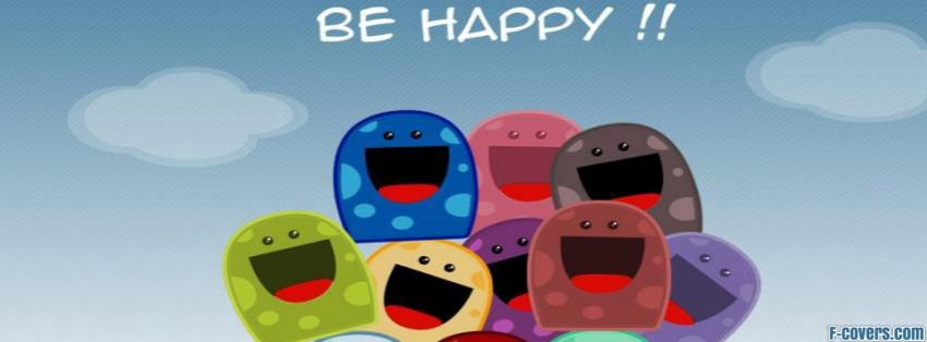 be happy facebook cover
