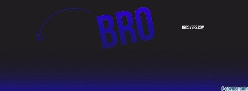 bro facebook cover