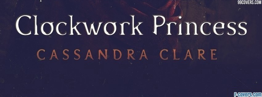 clockwork princess facebook cover
