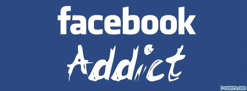 facebook addict facebook cover