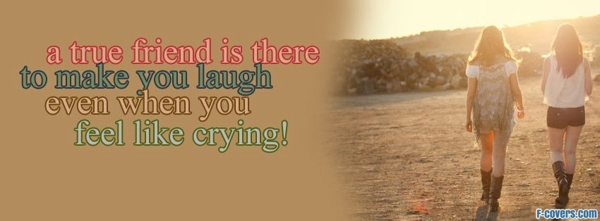 friend laugh dont cry facebook cover