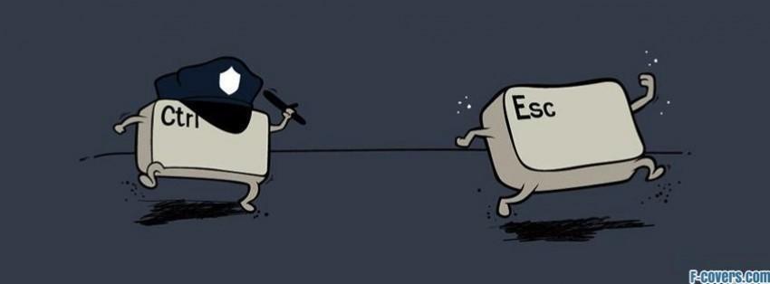funny escape control ctrl esc facebook cover
