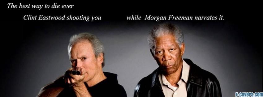 Funny Movies Clint Eastwood Morgan Freeman Facebook Cover