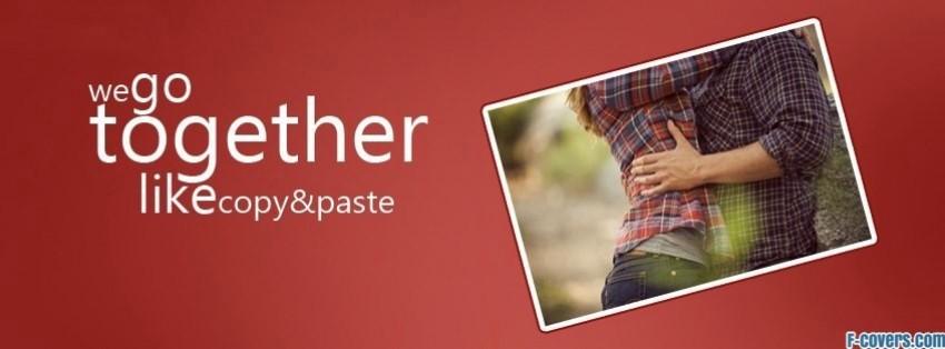 go together copy paste facebook cover