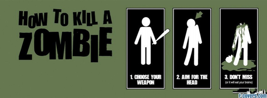 how to kill a zombie facebook cover