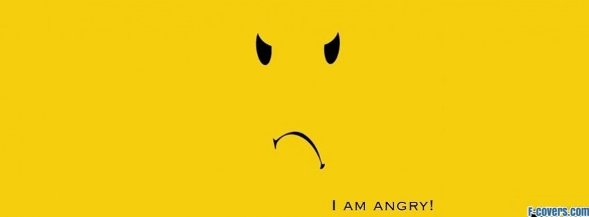 i am angry facebook cover