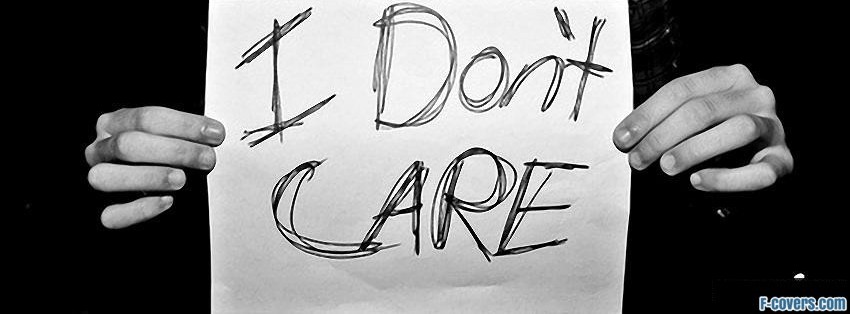 i dont care facebook cover