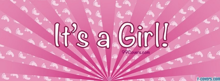 Its A Girl Facebook Cover