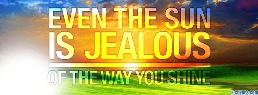 jealous shine at profile pic facebook cover