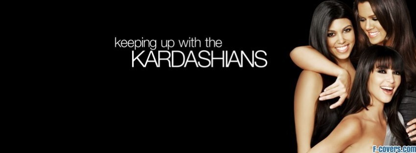 keeping up with the kardashians facebook cover