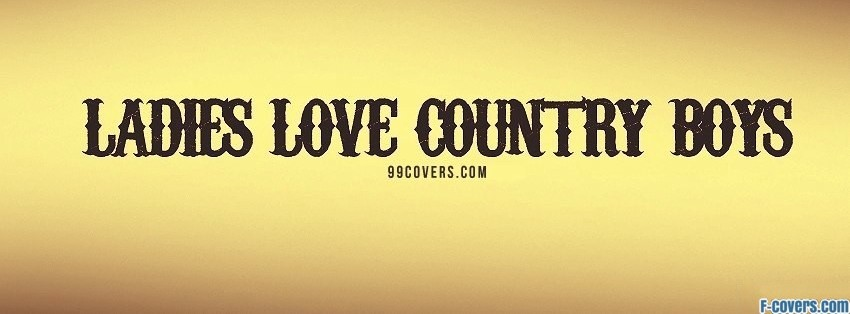 ladies love country boys facebook cover
