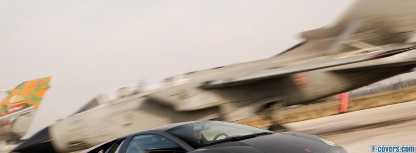 Lamborghini Reventon Vs Tornado Jet Fighter 2 Facebook Cover