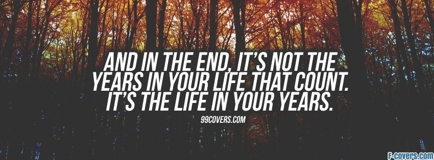 Life In Your Years Facebook Cover