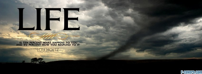 life quote tornado facebook cover