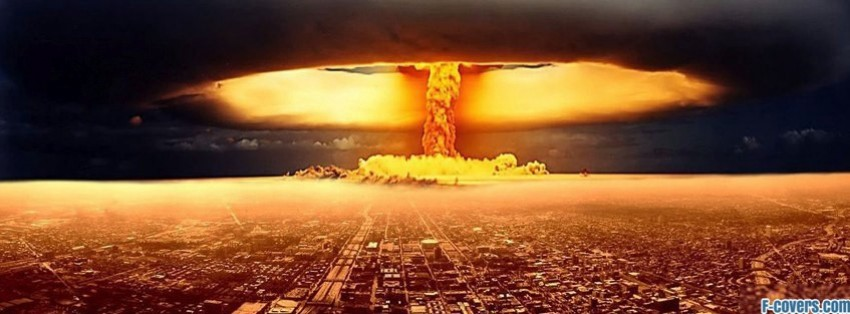 [Imagen: nuclear-explosion-facebook-cover-timelin...for-fb.jpg]