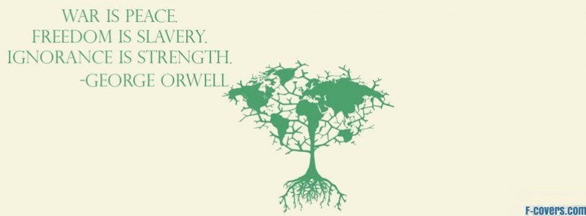 peace quote george orwell facebook cover