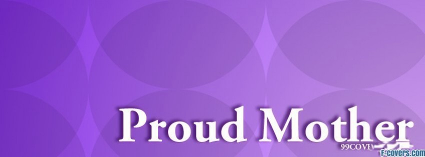 proud mother facebook cover