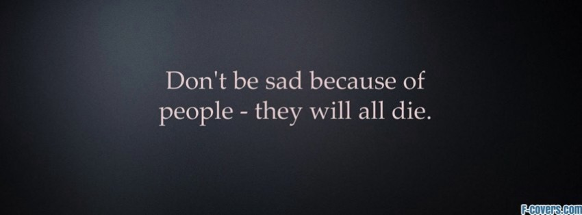 Sad Quotes Cover Photo For Fb: Life quotes fb quotesgram.