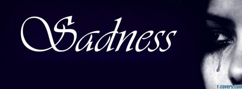 sadness 1 facebook cover