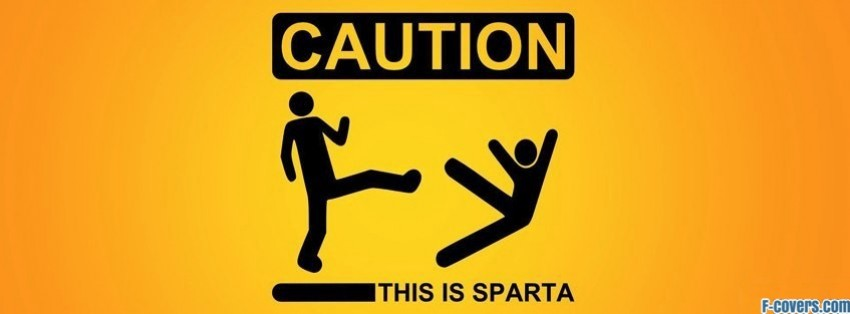 sign 300 sparta funny warning caution Facebook Cover