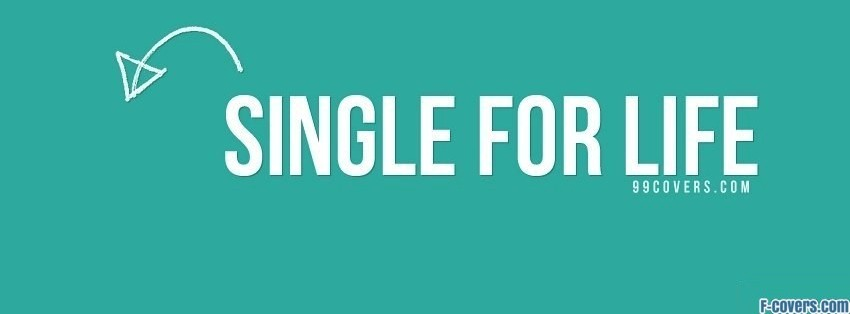 single for life facebook cover