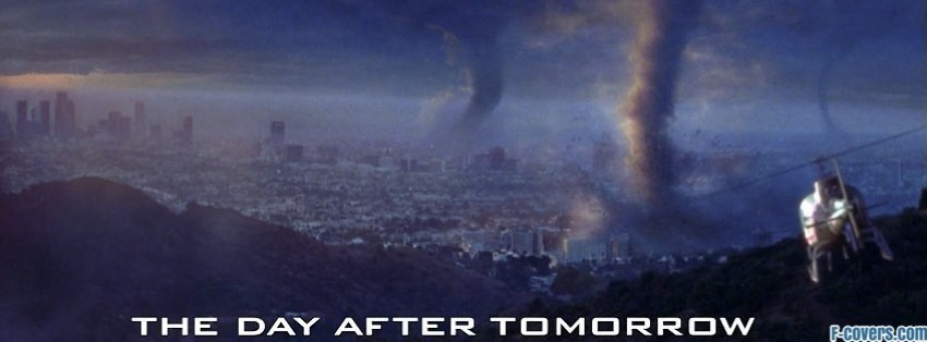 Tomorrow The Big Day Facebook Covers: Day After Tomorrow Facebook Cover Timeline Photo Banner For Fb