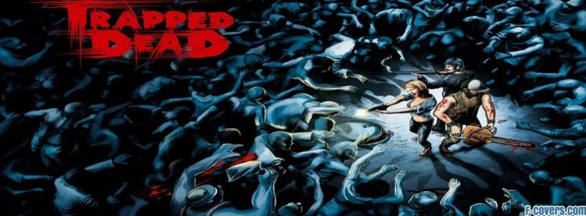 trapped dead surrounded by zombies facebook cover