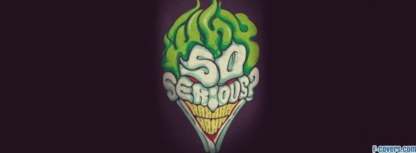 why so serious 1 facebook cover