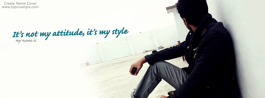 The Gallery For Its My Style Not My Attitude Boy